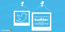 Targeting Gets Effective in Twitter with New Ad Groups Tool