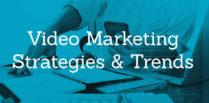 Top 10 Video Marketing Strategies